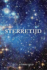 Sterretijd-keuze uit verspreide artikelen-J.C.L. Starreveld-9789090236735