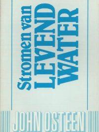 Stromen van levend water-John Osteen-9064425001