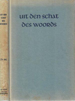 Uit den schat des Woords-Prekenserie 27e Jaargang 1974