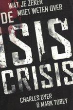 Wat je zeker moet weten over de ISIS crisis-Charles Dyer & Mark Tobey-9789492234025