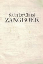 Youth for Christ Zangboek-240 liederen-9070379074_P