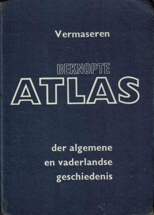 Beknopte atlas der algemene en vaderlandse geschiedenis-Vermaseren-9001907032 (13e druk)