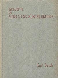 Belofte en verantwoordelijkheid der Christelijke gemeente in het huidige tijdsgebeuren-Karl Barth