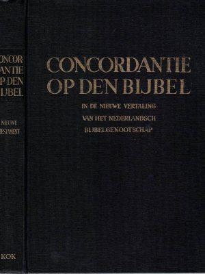 Concordantie op den Bijbel in de nieuwe vertaling van het Nederlandsch Bijbelgenootschap-Nieuwe Testament-W.H. Gispen en H.N. Ridderbos