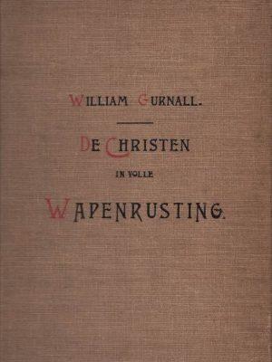 De Christen in volle Wapenrusting-eene verhandeling over den oorlog der heiligen tegen den duivel-Deel 2-William Gurnall-Kaft