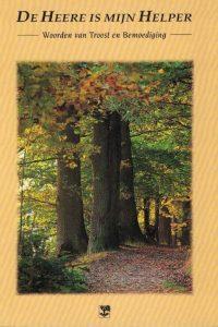De Heere is mijn Helper-Woorden van Troost en Bemoediging-9050305458