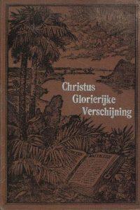 De glorierijke verschijning van Christus-eene verklaring van Mattheüs vier en twintig-L.R. Conradi