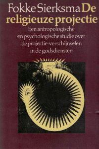 De religieuze projectie-Fokke Sierksma-9029007656(3e druk)