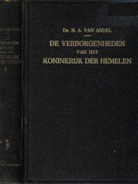 De verborgenheden van het koninkrijk der hemelen-tweede deel-Dr. H.A. van Andel