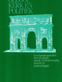 Geloof, kerk en politiek-een bundel opstellen-M.J. Faber-9061842832