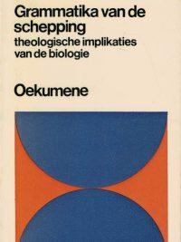 Grammatika van de schepping-theologische implikaties van de biologie-Günter Altner-9024630703