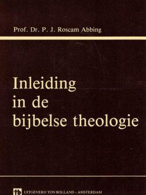 Inleiding in de bijbelse theologie-P.J. Roscam Abbing-9070057778