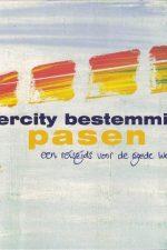 Intercity bestemming Pasen-een reisgids voor de Goede Week-Nynke Dijkstra, Age Kramer, Dio van Maaren-9789061738985