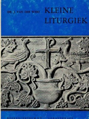 Kleine liturgiek-J. van der Werf