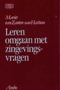 Leren omgaan met zingevingsvragen-Mariet van Zanten-van Hattum-9026313543