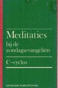 Meditaties bij de zondagsevangeliën - C-cyclus-Jan Klein-9061732905