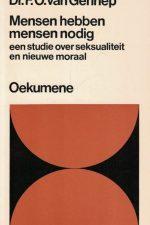 Mensen hebben mensen nodig-een studie over seksualiteit en nieuwe moraal-F.O. van Gennep-9024630665