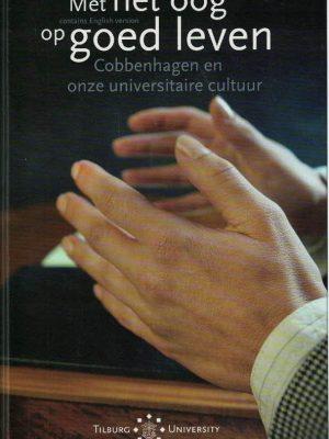 Met het oog op goed leven-Cobbenhagen en onze universitaire cultuur-Erik P.N.M. Borgman