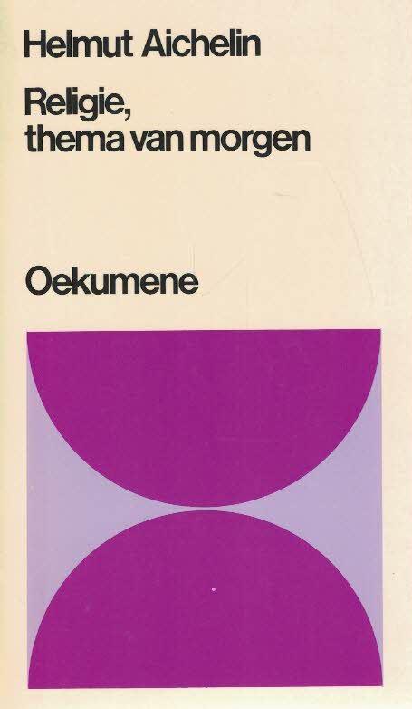 Religie, thema van morgen-Helmut Aichelin-9024630916