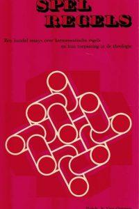 Spelregels-een bundel essays over hermeneutische regels en hun toepassing in de theologie-M.A. Beek ea