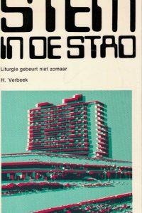 Stem in de stad-liturgie gebeurt niet zomaar-een werkboek-H. Verbeek-9030400188