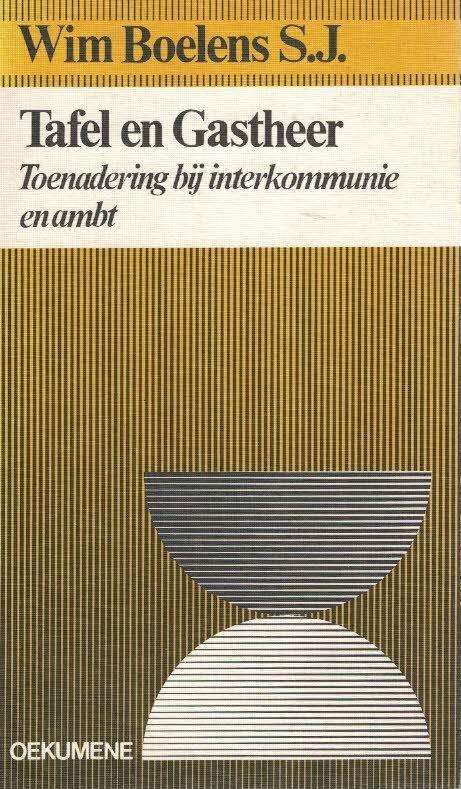 Tafel en gastheer-toenadering bij interkommunie en ambt-Wim Boelens-9025951082