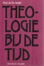 Theologie bij de tijd--Kr. Strijd-9025941001