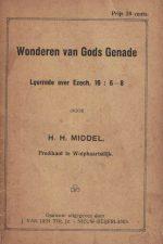 Wonderen van Gods genade-leerrede over Ezech. 16-6-8-H.H. Middel