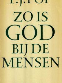 Zo is God bij de mensen, profiel van het apostolaat-F.J. Pop-9023912209