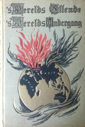 's Werelds ellende, 's Werelds ondergang - E. Dörschler