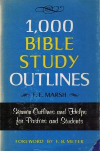 1000 Bible Study Outlines-F.E. Marsh-082543209X-1975