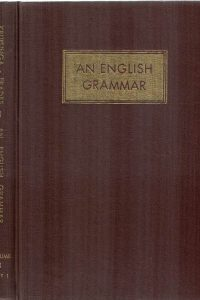 An English grammar, Volume 1, Accidence and syntax, Part 1-E. Kruisinga and P.A. Erades-8th