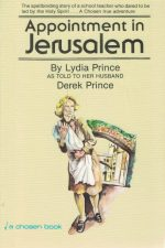 Appointment in Jerusalem, by Lydia Prince as told to her husband Derek Prince-0800790901