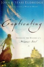 Captivating-unveiling the mystery of a woman's soul-John & Stasi Eldredge-0785276211