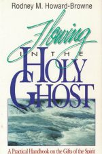 Flowing in the holy ghost-Rodney M. Howard-Browne-0958306664