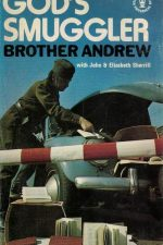 God´s smuggler-Brother Andrew with John and Elizabeth Sherrill-0340155396