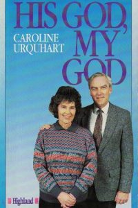 His God, my God by Caroline Urquhart with Jane Collins-0946616825