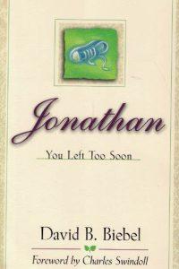 Jonathan, you left too soon-David B. Biebel-0800786475-9780800786472