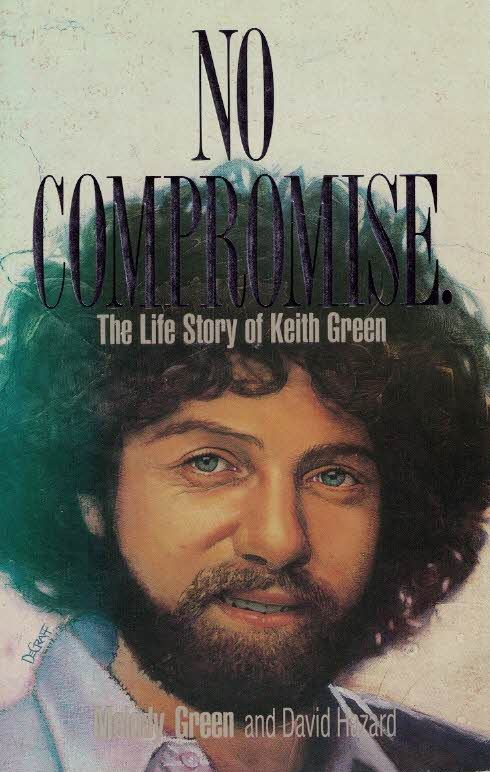 no compromise keith green pdf