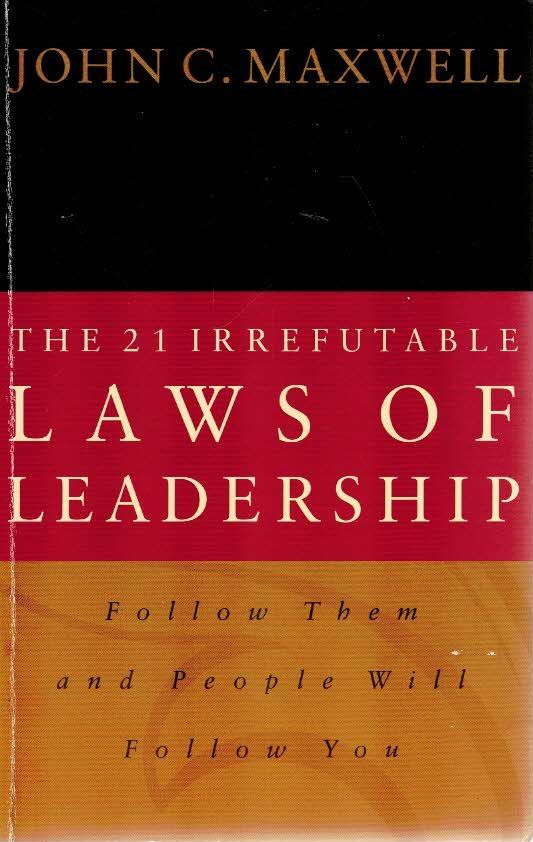 The 21 Irrefutable Laws of Leadership-John C. Maxwell-0785270345 9780785270348