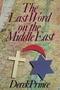 The Last Word on the Middle East-Derek Prince-0310600413