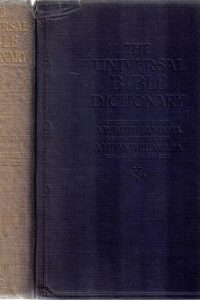 The Universal Bible Dictionary-A.R. Buckland-A. Lukyn Williams-Religious Tract Society(Fifth Impression)
