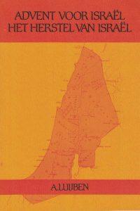Advent voor Israël en Het herstel van Israël-a-luijben-9064232008