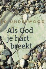 als-god-je-hart-breekt-ed-underwood-9789085201502-9085201500