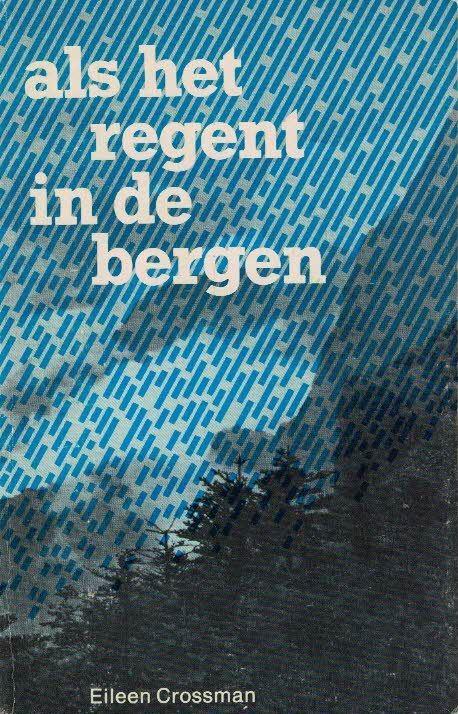 als-het-regent-in-de-bergen-eileen-crossman-9070048310