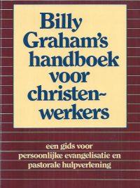 Billy Graham's handboek voor christen-werkers-9060674588