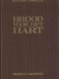 brood-voor-het-hart-bijbels-dagboek-j-j-buskes-9021046202-9789021046204_kaft