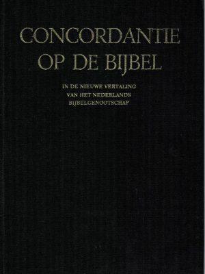 concordantie-op-de-bijbel-in-de-nieuwe-vertaling-van-het-nederlands-bijbelgenootschap-9024229006