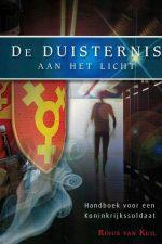 de-duisternis-aan-het-licht-handboek-voor-koninkrijkssoldaat-rinus-van-kuil-9789080550803