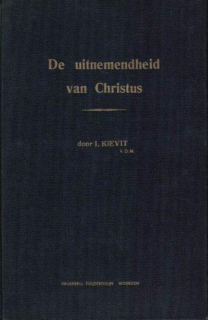 de-uitnemendheid-van-christus-10-predikaties-i-kievit